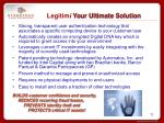 legitim i your ultimate solution