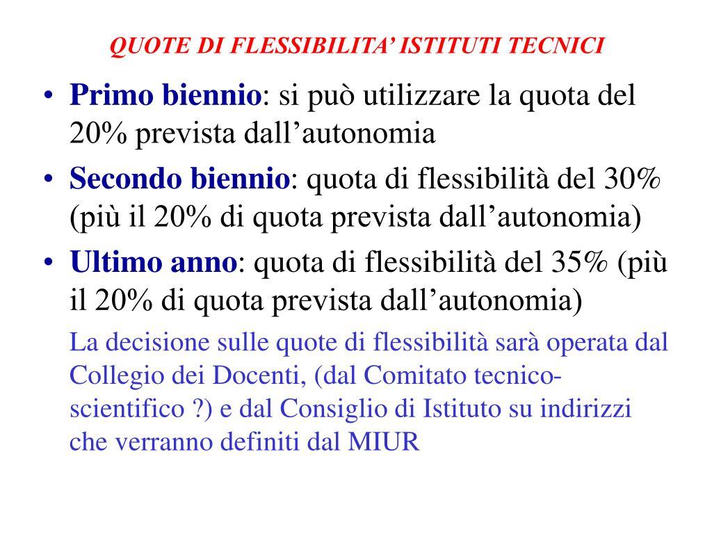 QUOTE DI FLESSIBILITA' ISTITUTI TECNICI