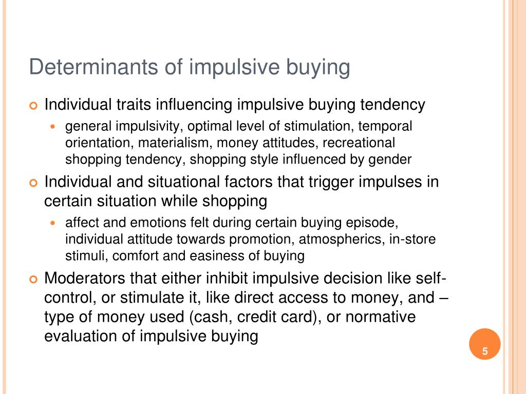 Determinants of impulsive buying