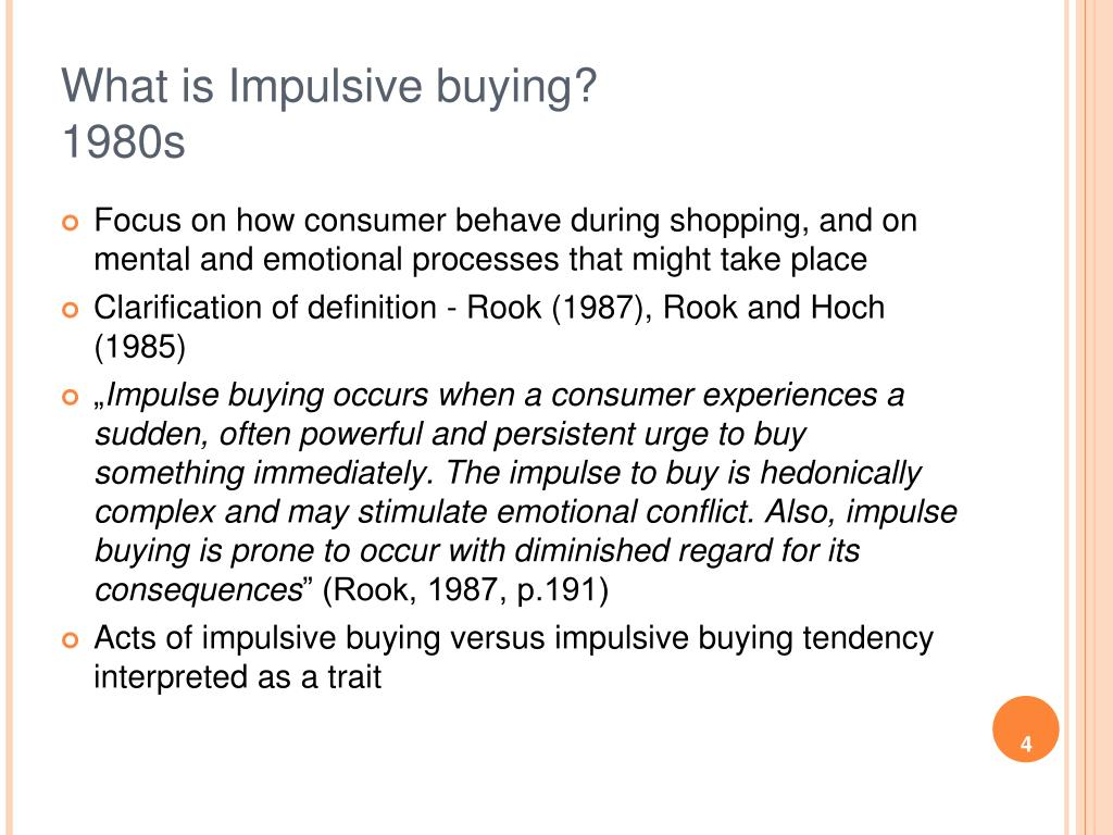 What is Impulsive buying?