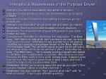 strengths weaknesses of the purpose driven