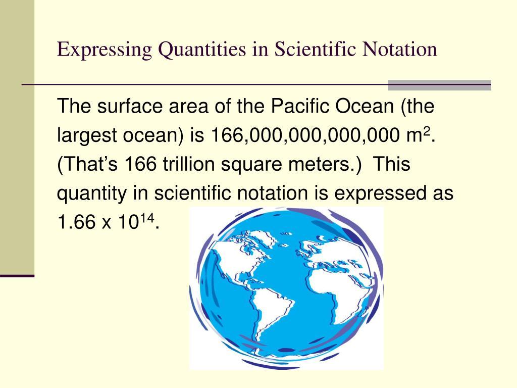 Expressing Quantities in Scientific Notation