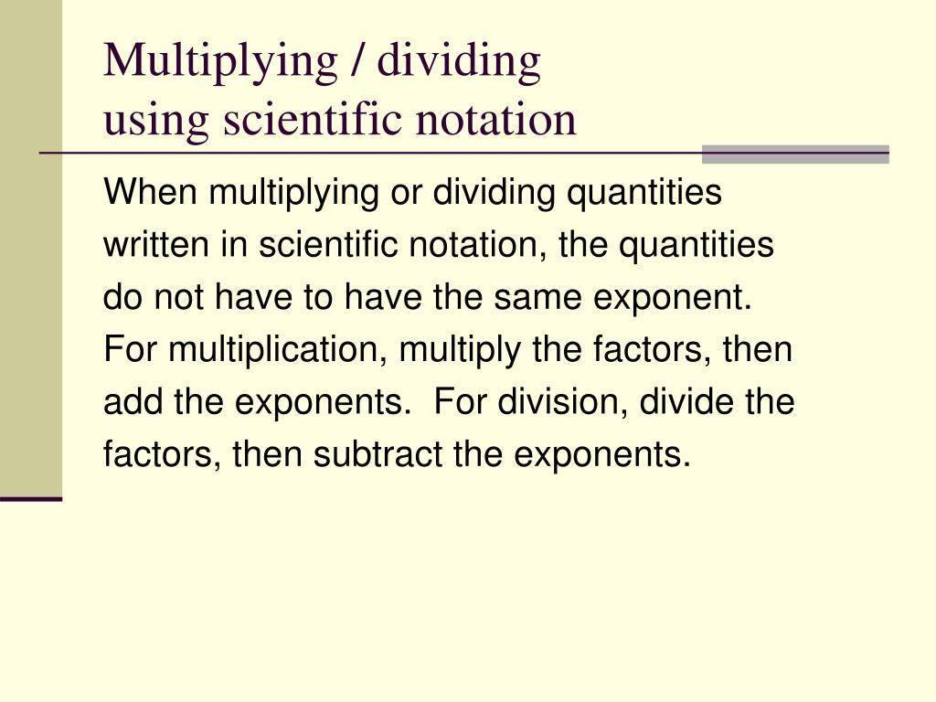 Multiplying / dividing