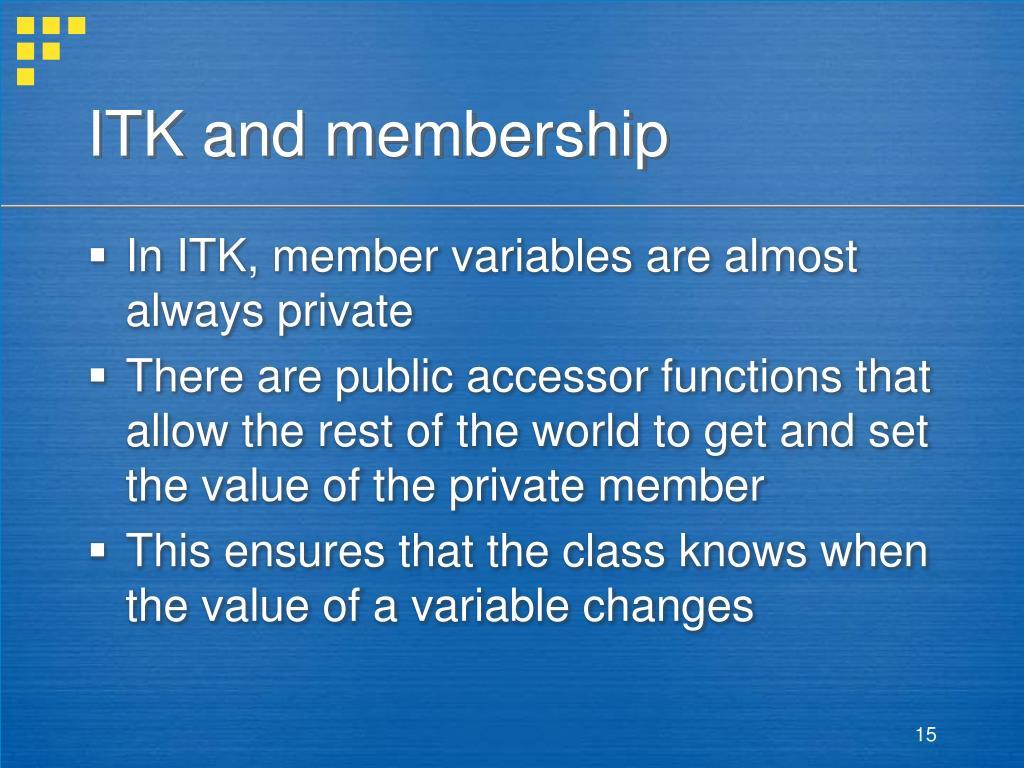 ITK and membership