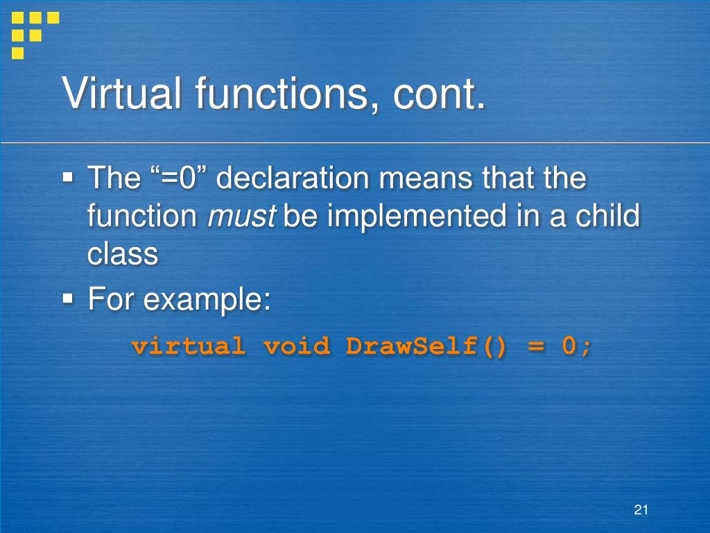 Virtual functions, cont.