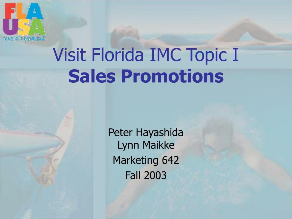 visit florida imc topic i sales promotions