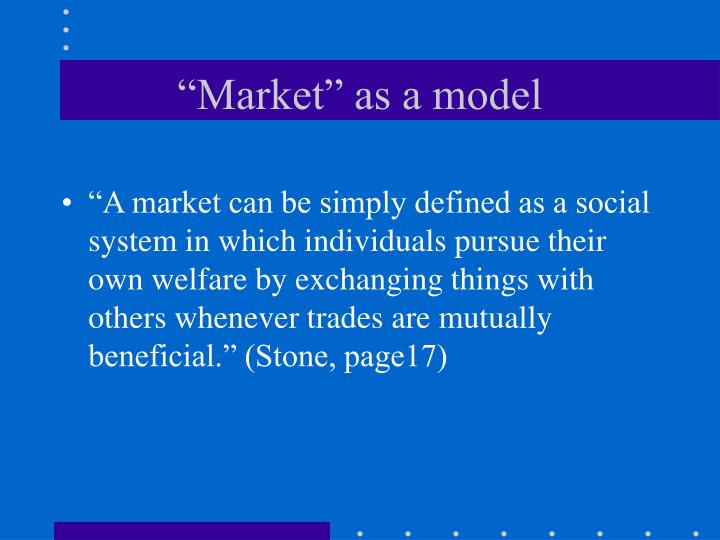 """Market"" as a model"