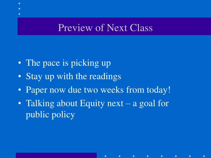 Preview of Next Class