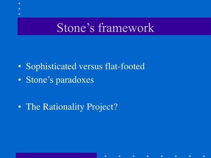 Stone's framework