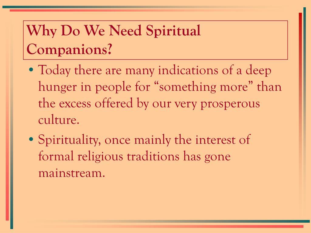 Why Do We Need Spiritual Companions?