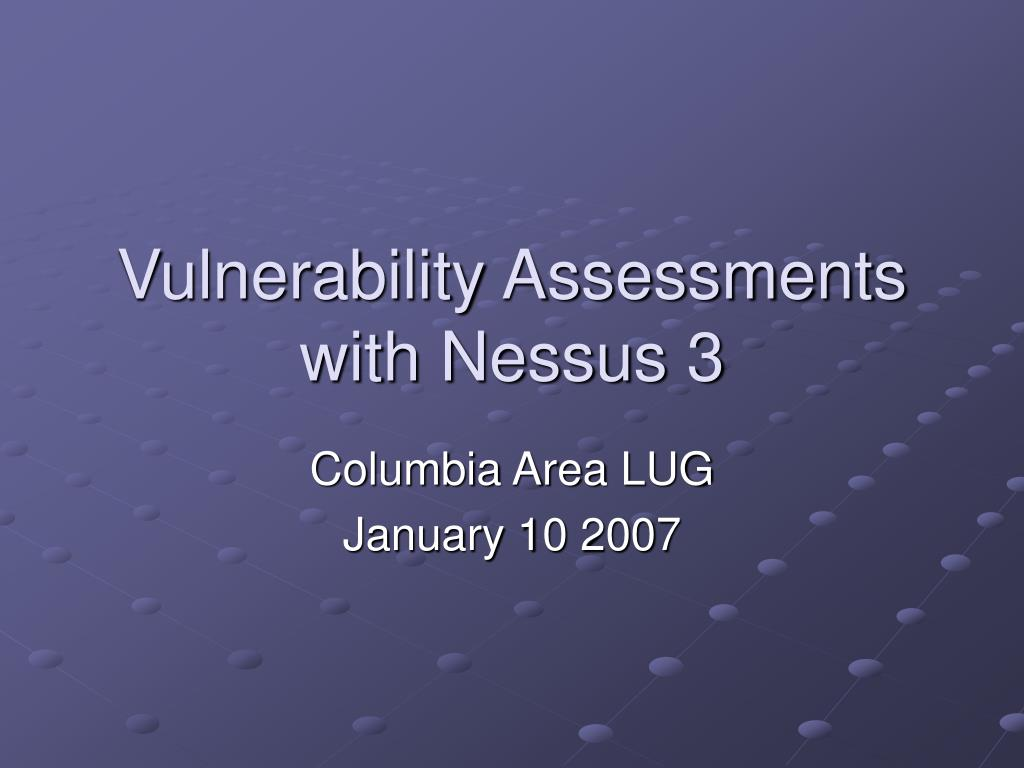 vulnerability assessments with nessus 3