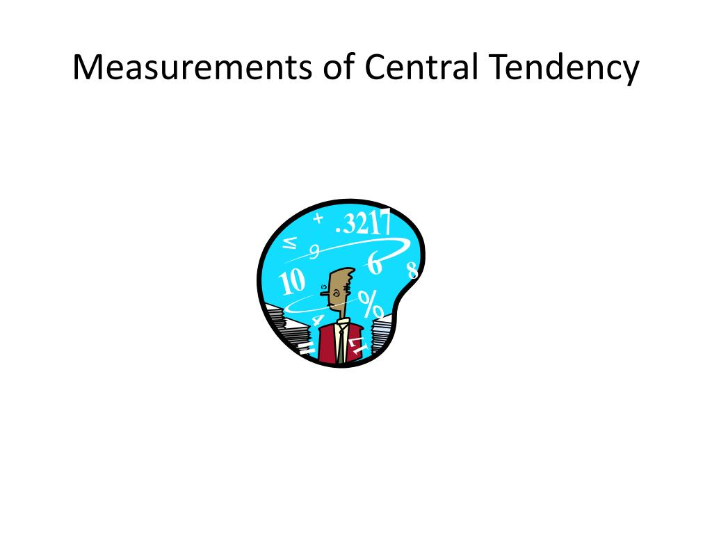 measurements of central tendency