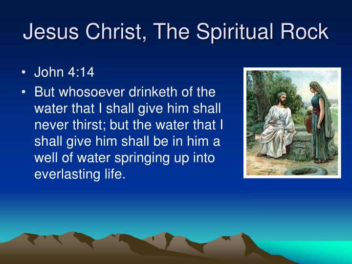 Jesus christ the spiritual rock