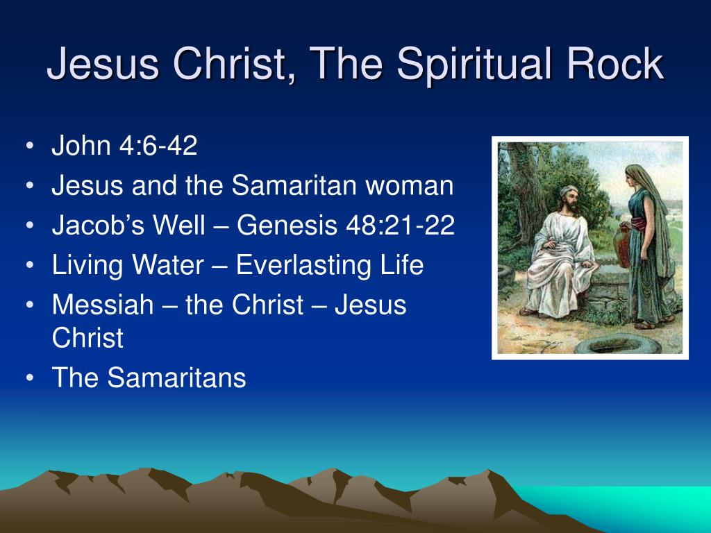 Jesus Christ, The Spiritual Rock