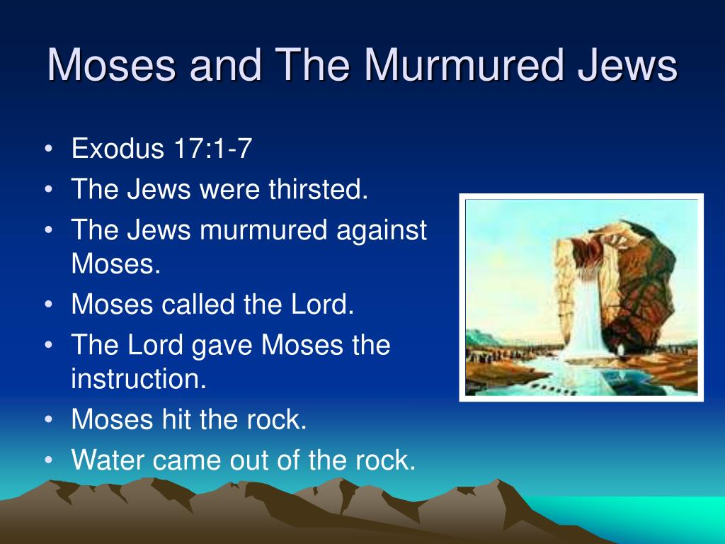 Moses and The Murmured Jews