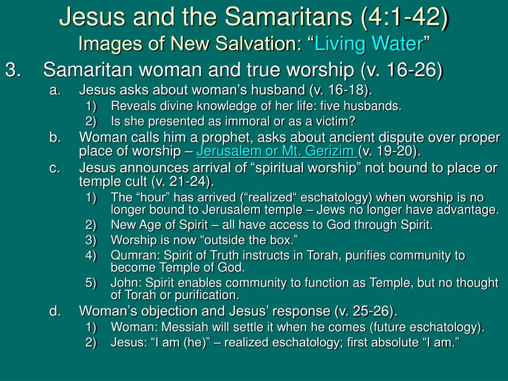 Jesus and the Samaritans (4:1-42)