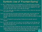 symbolic use of fountain spring