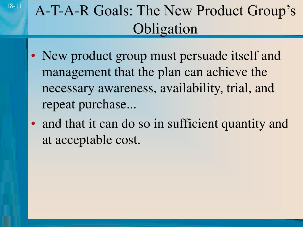 A-T-A-R Goals: The New Product Group's Obligation