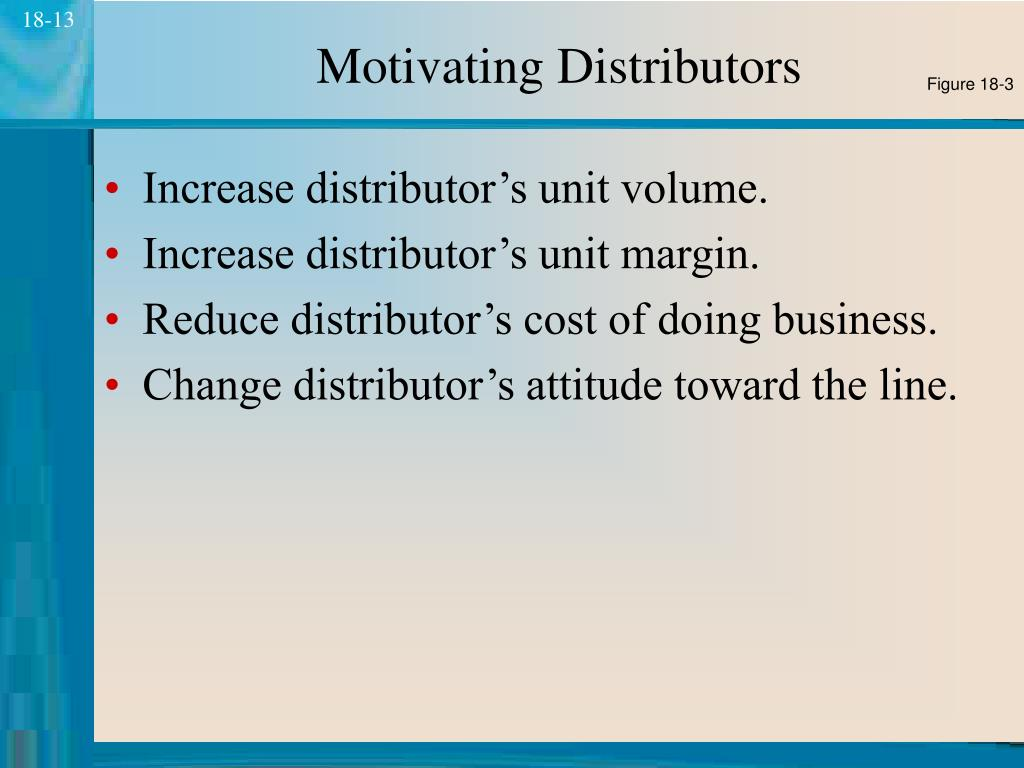 Motivating Distributors