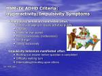 dsm iv adhd criteria hyperactivity impulsivity symptoms