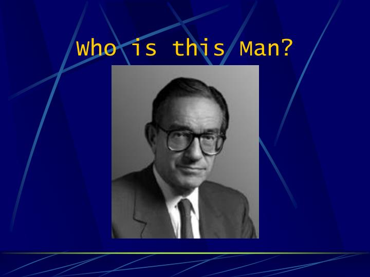 Who is this Man?