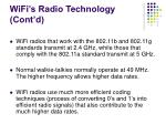wifi s radio technology cont d