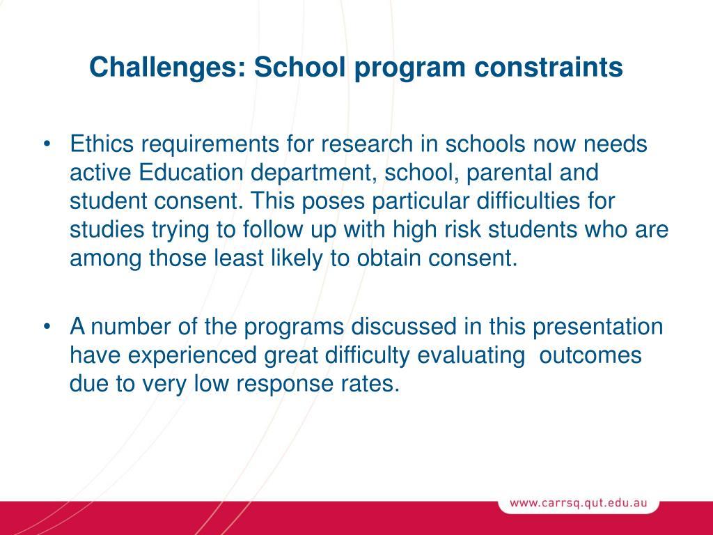 Challenges: School program constraints