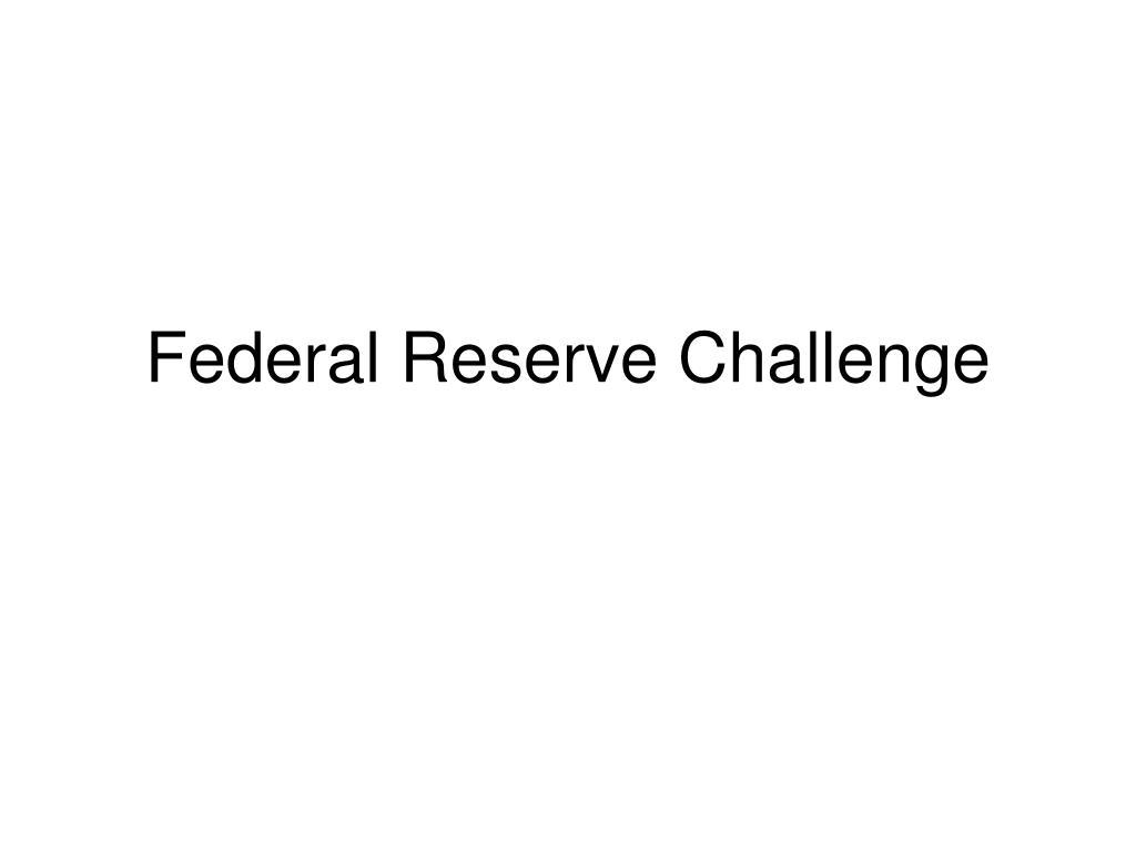 Federal Reserve Challenge