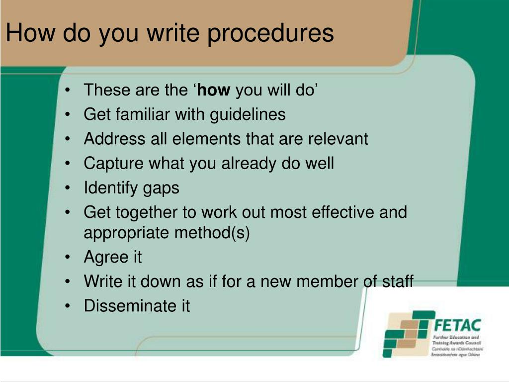 how to write a procedure How to write a report reports generally involve presenting your investigation and analysis of information or an issue, recommending actions and making proposals.