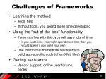 challenges of frameworks