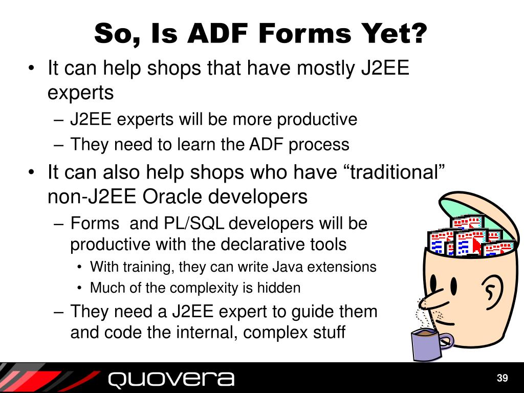 So, Is ADF Forms Yet?