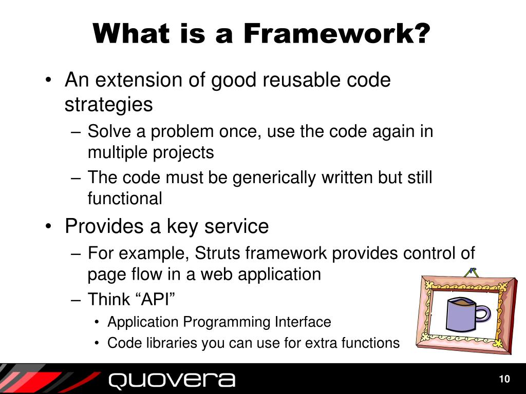 What is a Framework?
