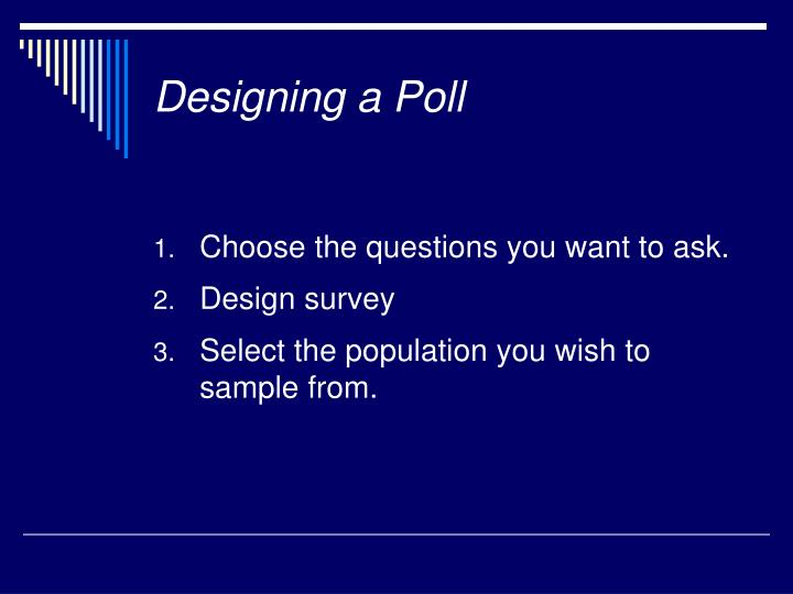 Designing a Poll