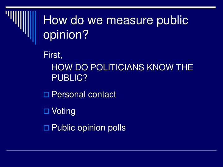 How do we measure public opinion?