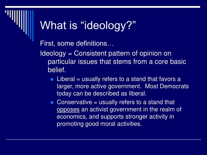 "What is ""ideology?"""