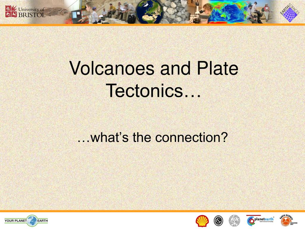 Volcanoes and Plate Tectonics…