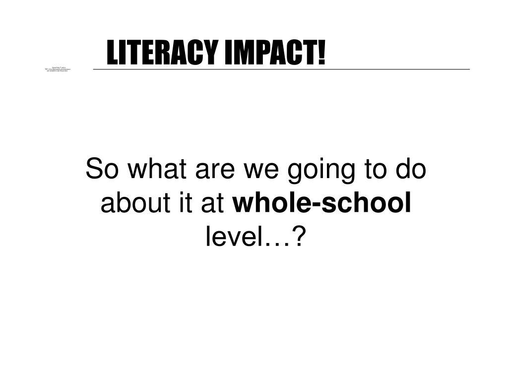LITERACY IMPACT!