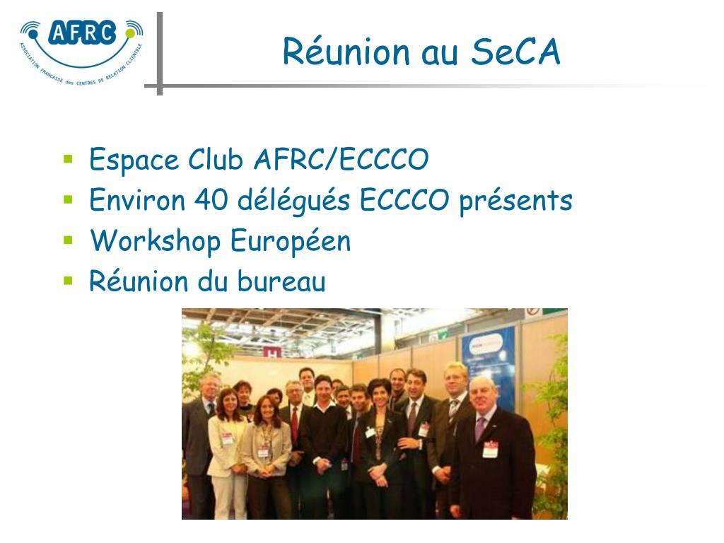 Réunion au SeCA