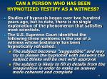 can a person who has been hypnotized testify as a witness
