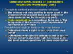 constitutional rights of defendants regarding witnesses cont