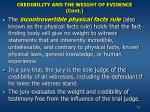 credibility and the weight of evidence cont