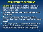 objections to questions