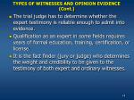 types of witnesses and opinion evidence cont18