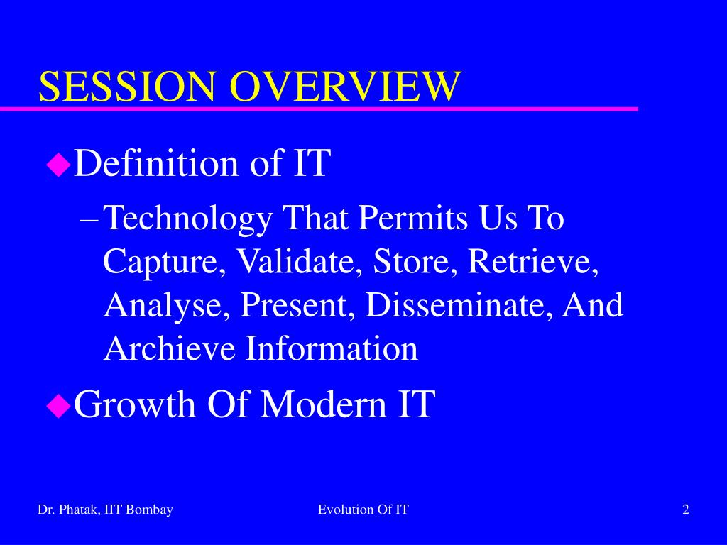 an overview of the evolution of information technology Use of information technology in public administration to improve public administration an overview of the evolution of public administration concepts and.