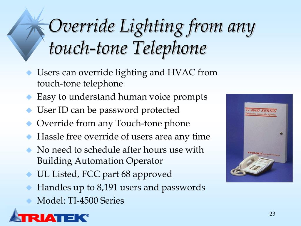 Override Lighting from any touch-tone Telephone
