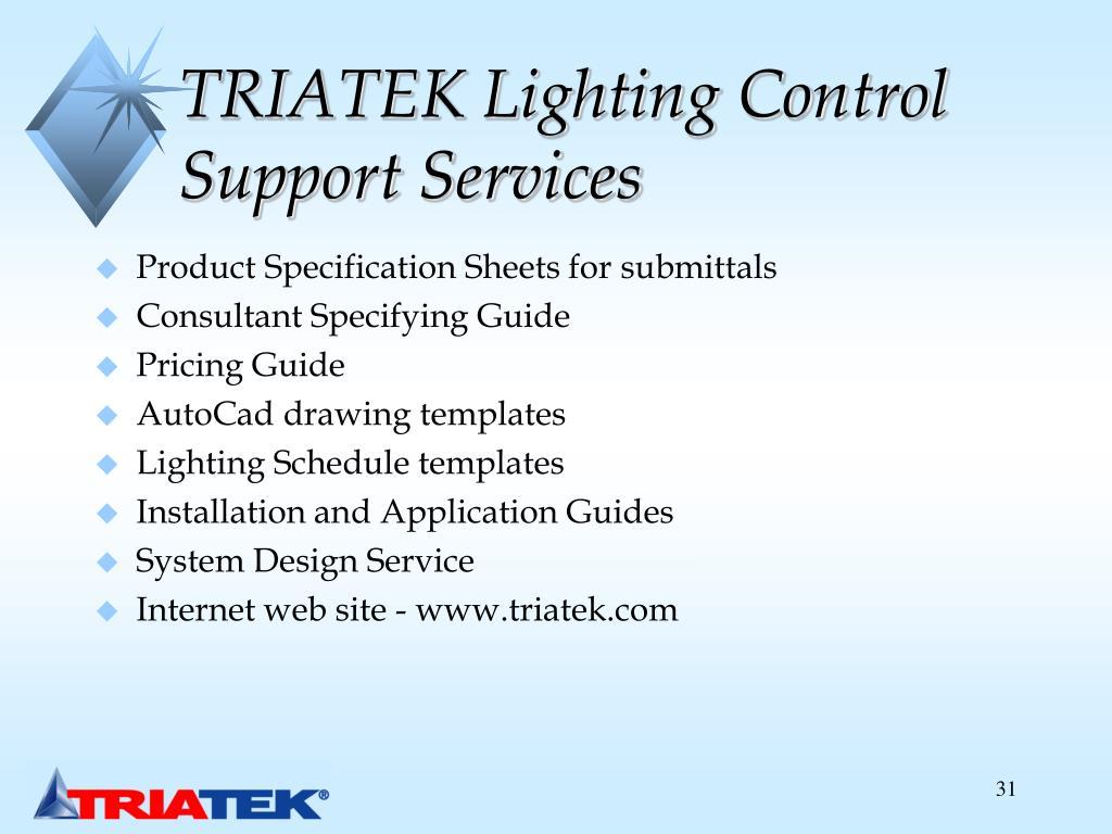TRIATEK Lighting Control Support Services