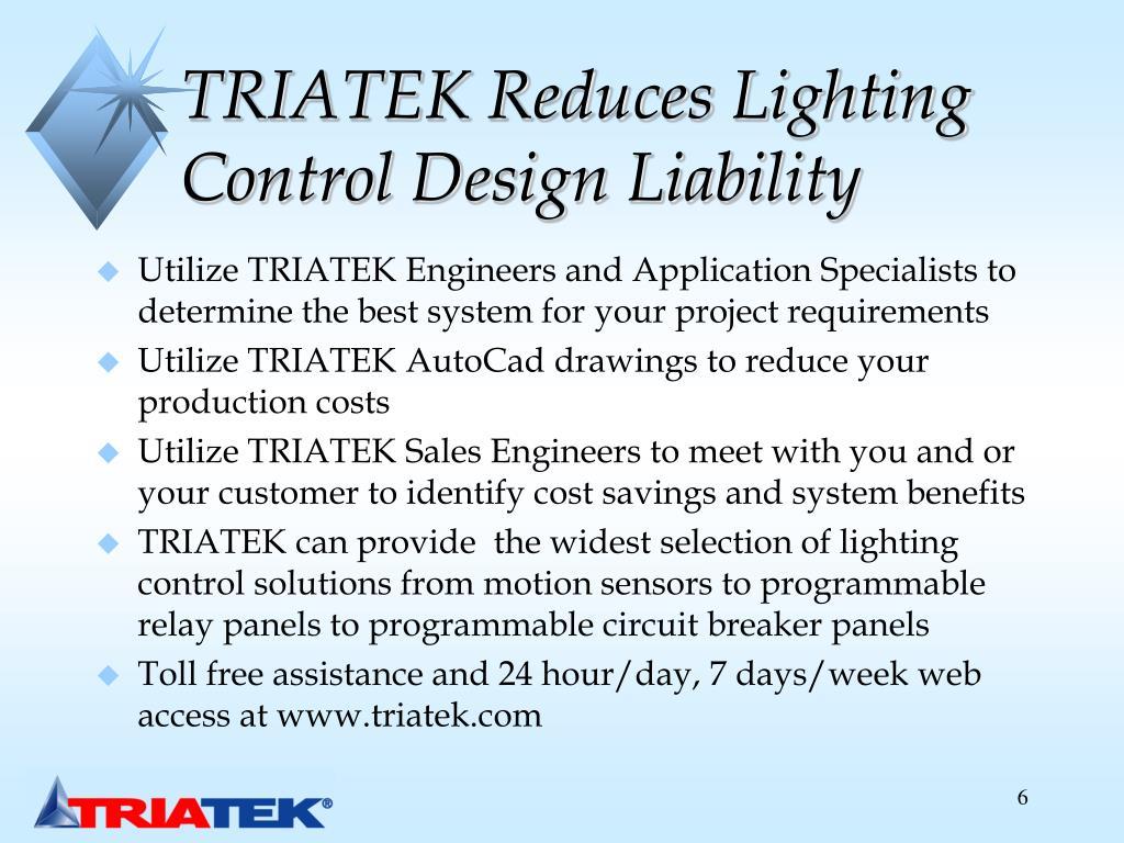 TRIATEK Reduces Lighting Control Design Liability