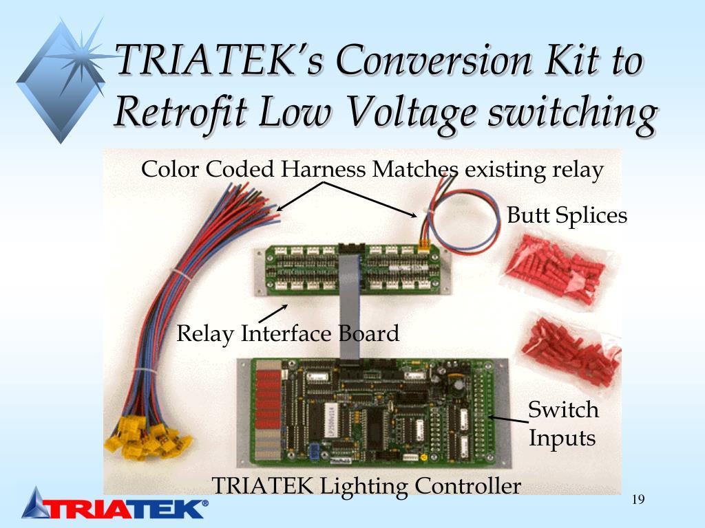 TRIATEK's Conversion Kit to Retrofit Low Voltage switching