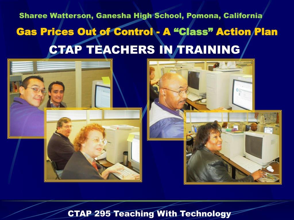 CTAP TEACHERS IN TRAINING