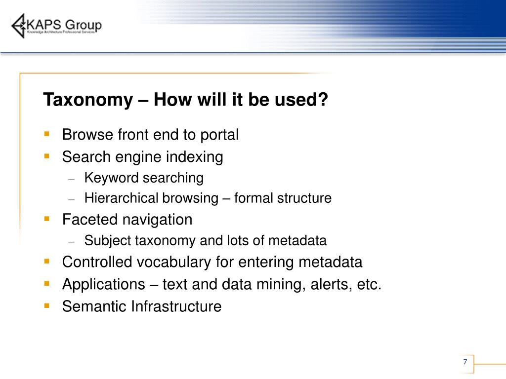 Taxonomy – How will it be used?